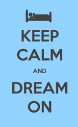 Keep calm and dream on quote on blue background