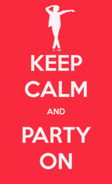 Keep calm and party on quote on red background